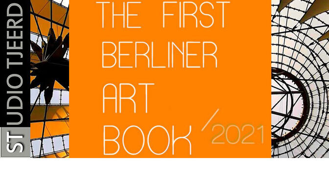 """The First Berliner Art Book 2021"" afgeleverd"